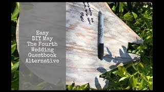 Easy DIY May The Fourth Wedding Guestbook Alternative