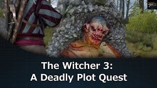 The Witcher 3: A Deadly Plot Quest
