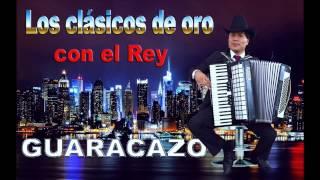 EL REY ANGEL GUARACA Y LOS CLASICOS DE ORO