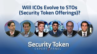 Security Token Expert Panel: Evolution of ICOs to STOs?