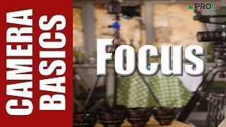 Focus - Camera Basics