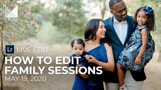 How To Edit Family Photography Sessions