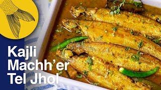 Kajli Machh'er Jhol-Bengali Fish Curry with Kajoli or Kajali Fish
