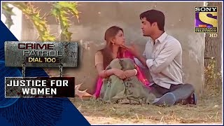 Crime Patrol | तीरथ नगर हॉमिसाइड | Justice For Women