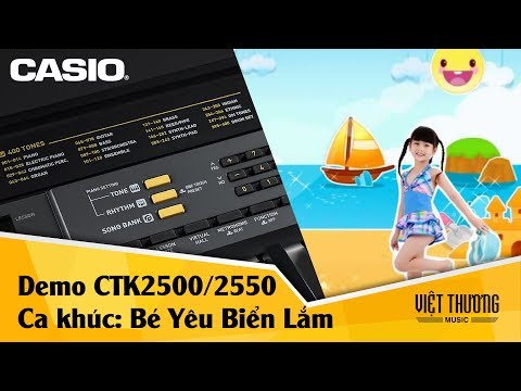 Bé yêu biển lắm - đàn organ Casio CTK2500 CTK2550