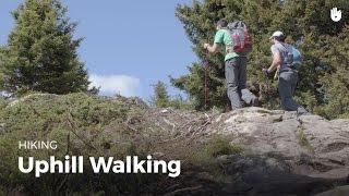 How To Walk Uphill   Hiking