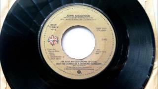 I'm Just An Old Chunk Of Coal , John Anderson , 1981 Vinyl 45RPM