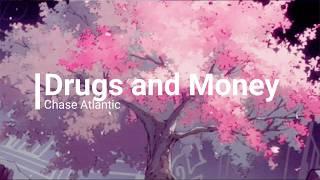Chase Atlantic  Drugs & Money (lyrics)