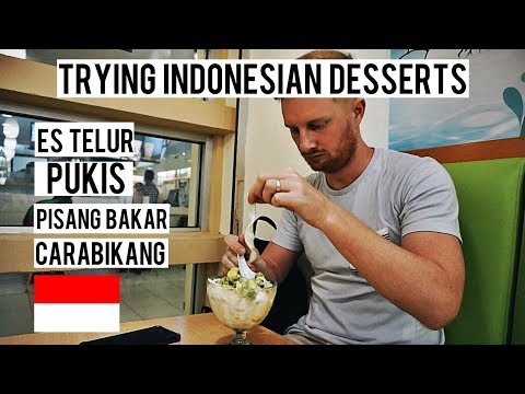 TRYING INDONESIAN DESSERTS (ES TELER/PISANG BAKAR/PUKIS/CARABIKANG)