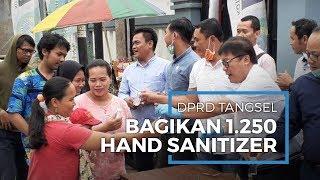 Anggota DPRD Tangsel Patungan Beli 1.250 Hand Sanitizerdan Bagikan Gratis ke Warga
