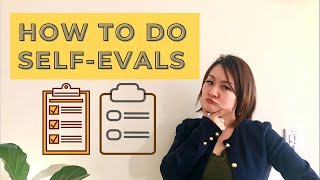 TOP TIPS FOR WRITING EXCELLENT SELF-EVALUATION. How to do self-eval for employee performance review