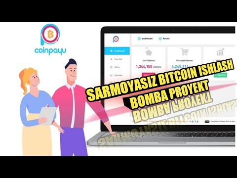 Coinpayu Bitcoin ishlash uchun Bomba Proyekt  Биткойн ишлаш учун бомба проект