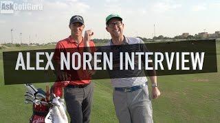 Alex Noren Interview