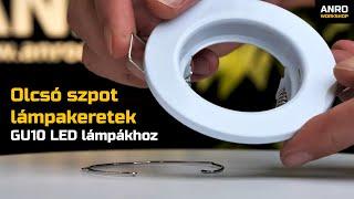 Videó: Olcsó szpot lámpakeretek GU10 LED lámpákhoz: Kör alakú, fix kivitel: fehér színű