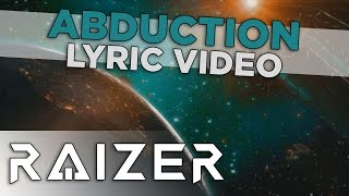 Raizer   Abduction