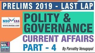 POLITY & GOVERNANCE CURRENT AFFAIRS 2019 PART 4 | FOCUS PRELIMS 2019 - LAST LAP | NEO IAS