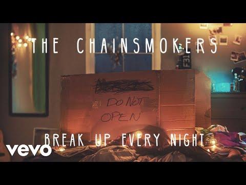 The Chainsmokers – Break Up Every Night (Audio)