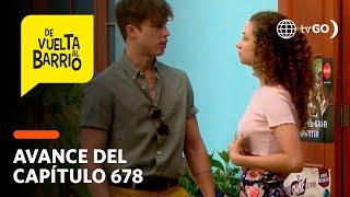 De Vuelta al Barrio 4: Matteo le pedirá a Michelle que sea su enamorada (AVANCE CAP. 678)