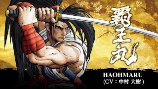 HAOHMARU: SAMURAI SHODOWN / SAMURAI SPIRITS - Character Trailer (Japan / Asia)