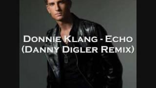 Donnie Klang - Echo Danny Digler Remix