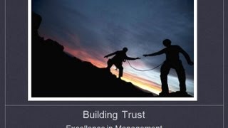 Excellence in Management: Building Trust