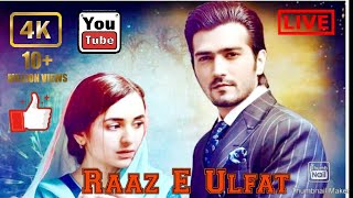   Tumhi To The khalao Mein  Raaz E Ulfat Pakistani Drama