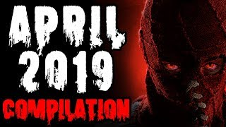 April 2019 Creepy Pasta Compilation | CreepyPasta Storytime