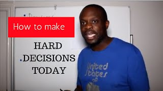 Make Decisions Today
