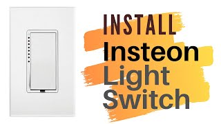 Insteon Home Automation Light Switch Install How To