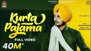 Kurta Pajama (Lyrics) Nirvair Pannu | R Nait | Afsana | NehaMalik | GoldMedia | New Punjabi Song