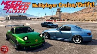 Need For Speed Payback: ONLINE FREEROAM GAMEPLAY #2 | Drifting/Cruising w/ Miata, S2000