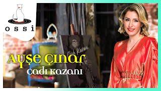 Ayşe Çınar / Cadı Kazanı