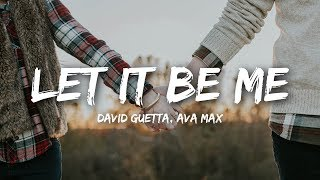 David Guetta   Let It Be Me (Lyrics) Ft. Ava Max