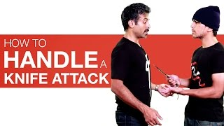 HealthTips Learn how to protect yourself from a knife attack or knife fight