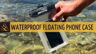 SurfSystem Waterproof Floating Phone Pouch - Review and Test - DECATHLON
