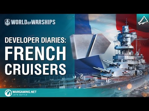 Developer Diaries - French cruisers
