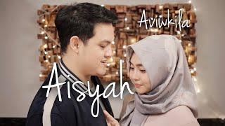 Download lagu Aisyah Istri Rasulullah Aviwkila Mp3
