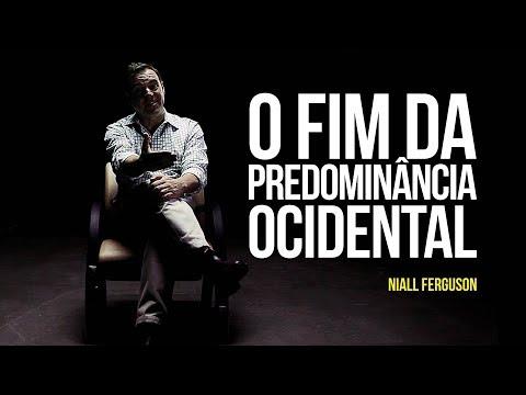 Niall Ferguson – O fim da predominância ocidental