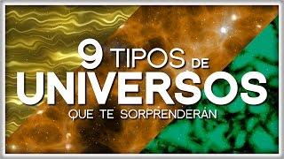 9 Tipos de Universos que te Sorprenderán