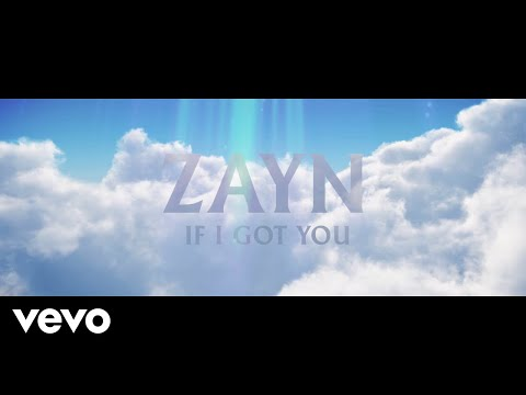 If I Got You - Zayn