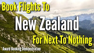Fly To New Zealand Cheap Using Points And Miles | Award Booking Demonstration