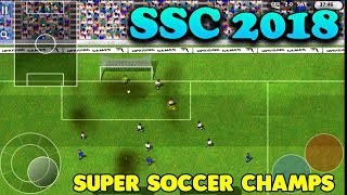 SSC 2018 ( Super Soccer Champs ) - iOS GAMEPLAY