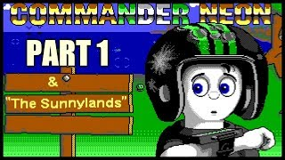Commander Neon and The Sunnylands [Let