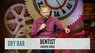 When you really want to be a dentist.  Andrew Hobbs