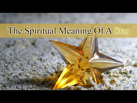 The Spiritual Meaning Of A Star