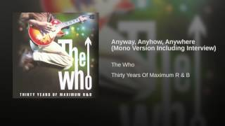 Anyway, Anyhow, Anywhere (Mono Version Including Interview)