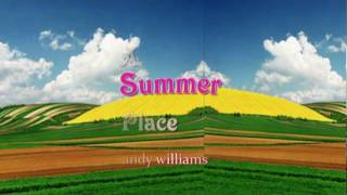 A Summer Place - andy williams