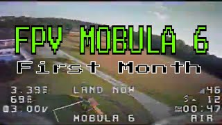 Fpv Drone Beginnings Mobula 6 First Month
