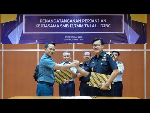 Penandatanganan Perjanjian Kerja Sama SMB 12,7mm TNI AL dan Bea Cukai