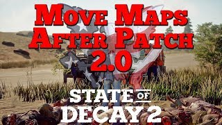 Let's Play State of Decay 2: Moving Maps After Patch 2.0